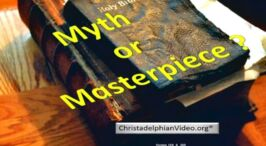 The Bible - Myth or Masterpiece ?