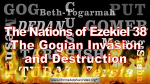 EZEKIEL 38: 14 - 23 The Future Revealed! - The Invasion By GOG!