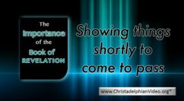 The importance of the book of Revelation for the believer today. (11 Videos)
