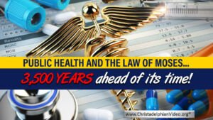 Must See!! Public Health And The Law Of Moses: 3500 ahead Of Its Time!!
