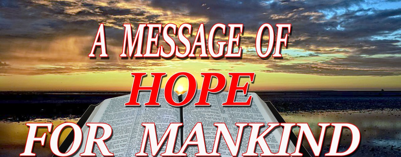 A message of hope for mmankind copy