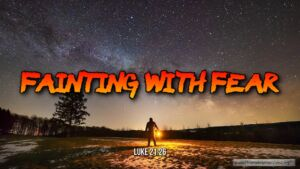 """Thought for March 29th. """"FAINTING WITH FEAR"""""""