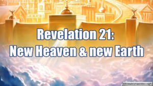 Bible Quotes: A new heaven and a New Earth Video