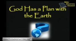 God Has A Master Plan With The Earth