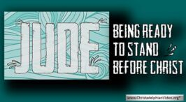Jude: Being ready to Stand Before Christ - 5 videos