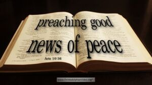 "Thought for May 2nd. ""PREACHING GOOD NEWS OF PEACE"""