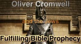 Cromwell the Jews and the Second Coming - When?