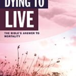 Dying to Live?