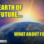 Earth of the future: What about Food?