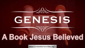Genesis A book Jesus Believed