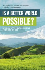Is a Better World Possible?