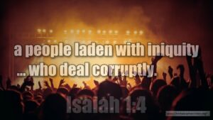 "Thought for May 12th. ""A PEOPLE LADEN WITH INIQUITY"""
