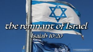 "Thought for May 20th. ""THE REMNANT OF ISRAEL"""