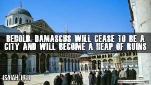 "Thought for May 27th. ""DAMASCUS WILL CEASE TO BE A CITY"""