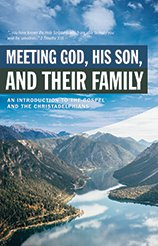 Meeting God, His Son and their family