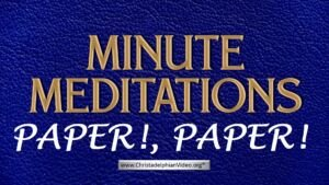 Minute Meditation - Paper! Paper! by R J. Lloyd