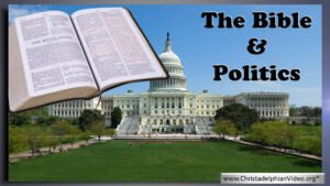 Should a follower of Christ concern themselves with Politics?