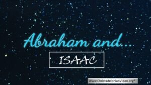 Abraham and.........Isaac