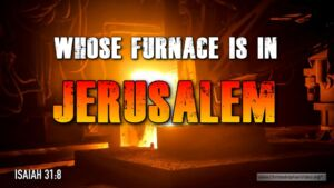 "Thought for June 7th. ""WHOSE FURNACE IS IN JERUSALEM"""