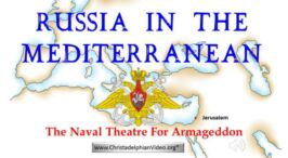 RUSSIA IN THE MED: 2020 - THE NAVAL THEATRE FOR ARMAGEDDON