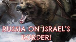 The Growing Threat of Russia against Israel!