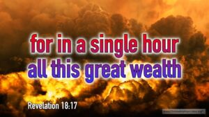 """Thought for June 29th. """"FOR IN A SINGLE HOUR ALL THIS GREAT WEALTH ..."""""""