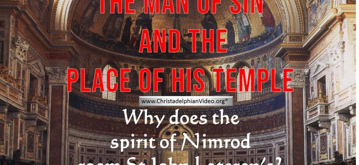 THE MAN OF SIN AND THE PLACE OF HIS TEMPLE COVENTRY