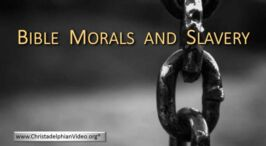 Slavery - what does the Bible say?