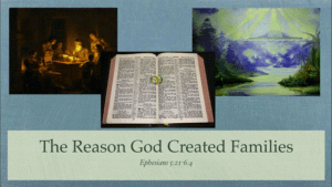 The Reason God Created Families!