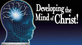 """Developing the mind of Christ"" - 3 videos"