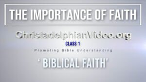 The Importance of Faith - 5 Videos