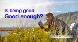 Is Being Good, Good Enough?