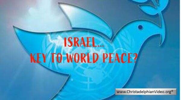 Israel: The Answer to World Peace?