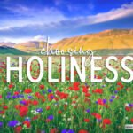 Choosing Holiness – 6 Videos aimed with youth in mind.