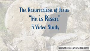 'He is Risen: From his Crucifixion to the Ascension' 5 Videos