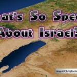 What's so special about Israel?