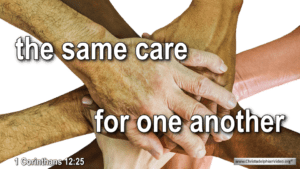 "Thought for August 30th. ""... THE SAME CARE FOR ONE ANOTHER"""