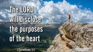 "Thought for August 23rd. "" ... WILL DISCLOSE THE PURPOSES OF THE HEART"""