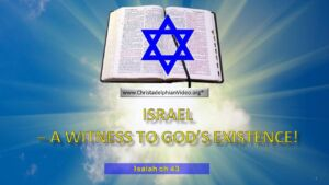 Israel: A powerful witness to God Existence