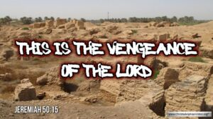 "Thought for August 28th. ""THIS IS THE VENGEANCE OF THE LORD"""
