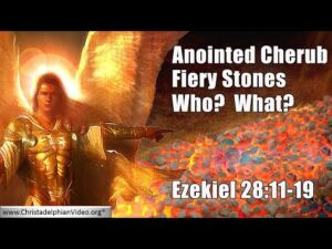 Who is the anointed cherub & what are the stones of fire?