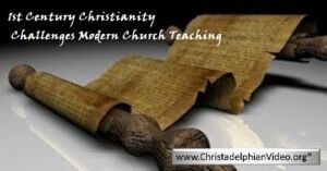 1st Century Christianity Challenges Modern Church Teaching