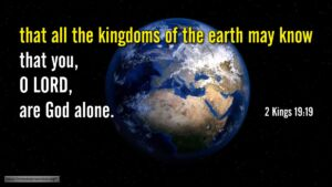 """Thought for September 13th. """"THAT ALL THE KINGDOMS OF THE WORLD MAY KNOW ..."""""""