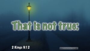 """Thought for September 4th. """"THAT IS NOT TRUE"""""""