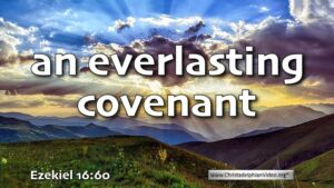 "Thought for September 20th. ""AN EVERLASTING COVENANT"""