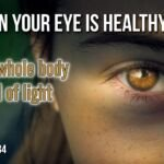 "Thought for September 19th. ""WHEN YOUR EYE IS HEALTHY"""