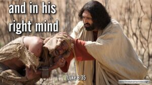 """Thought for September 16th. """"IN HIS RIGHT MIND"""""""