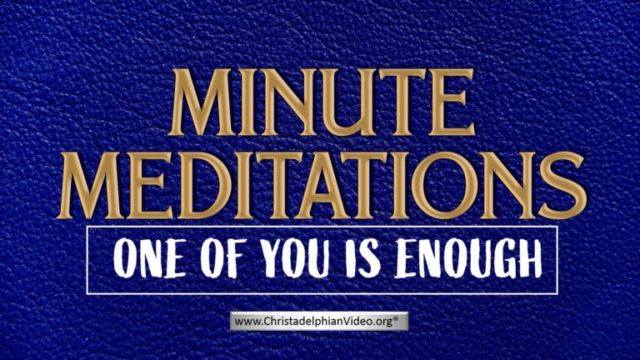 Minute Meditation - One of You is Enough - by R J. Lloyd