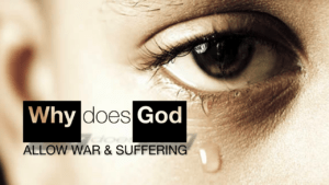 Why Does God Allow Pain And Suffering?