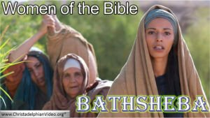 Women of the Bible: Bathsheba